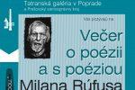 Tatranská galéria večer s poéziou M. Rúfusa