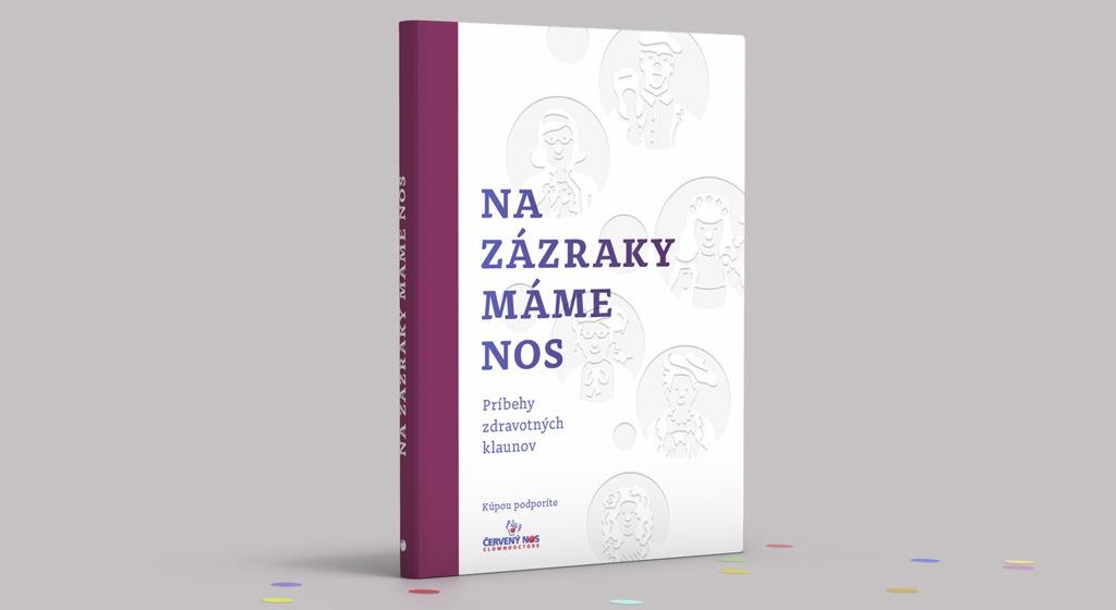 Kremnické Gegy, Obálka Knihy Na Zázraky Máme Nos