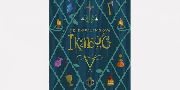 Prvý príbeh Rowlingovej po Harry Potterovi. Volá sa Ikabog