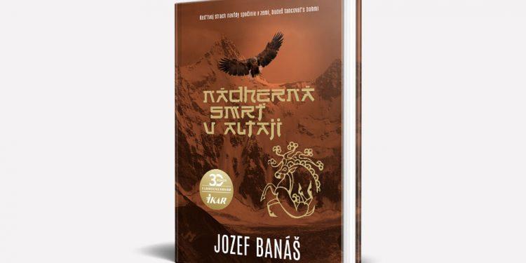 František Kovár, V Tejto Knihe Nádherná Smrť V Altaji Sa Dozvieme Veľa O Sebe