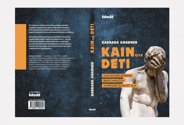 KAINOVE DETI – Duchovné korene bratovraždy a prozreteľnosť zla, kniha
