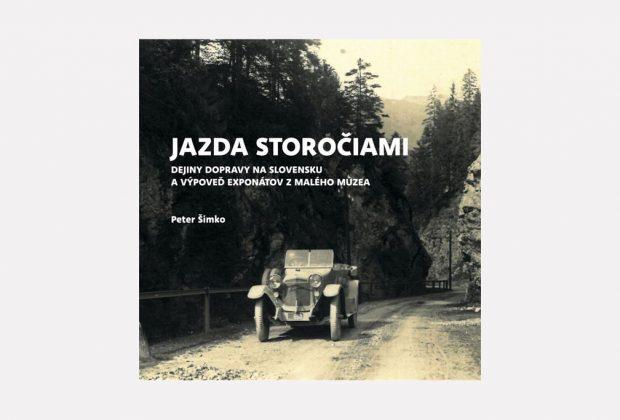 Knižná novinka – Jazda storočiami, Dejiny dopravy na Slovensku