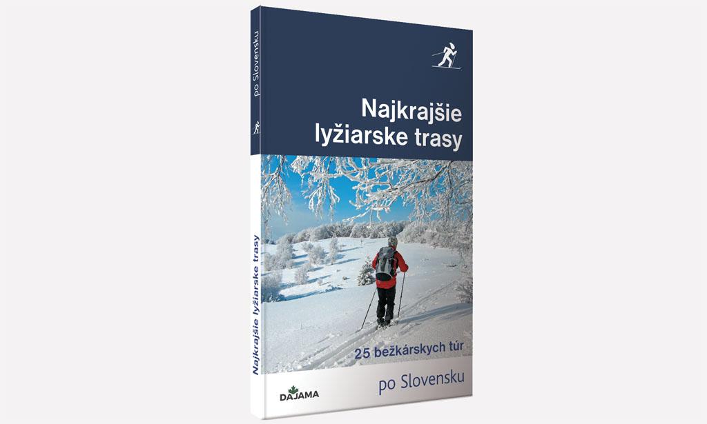 Najkrajšie lyžiarske trasy kniha, 25 bezkarskych tur po Slovensku