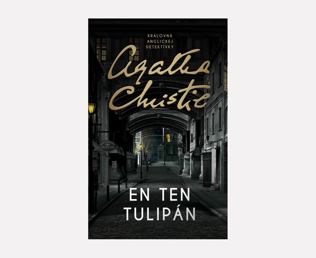 En ten Tulipán Hercule Poirot, En ten tulipán - detektívka Agathy Christie po prvý raz v slovenčine