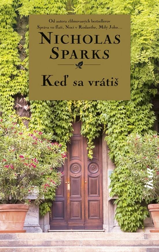 Keď sa vrátiš, Nicolas Sparks, Lexikon, kultúra, zdravý životný štýl