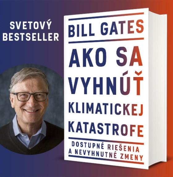 Bill Gates Ako sa vyhnúť klimatickej katastrofe, enviro, životné prostredie, informácie o Slovensku,, vzdelávanie, školstvo, ekonomika, investície