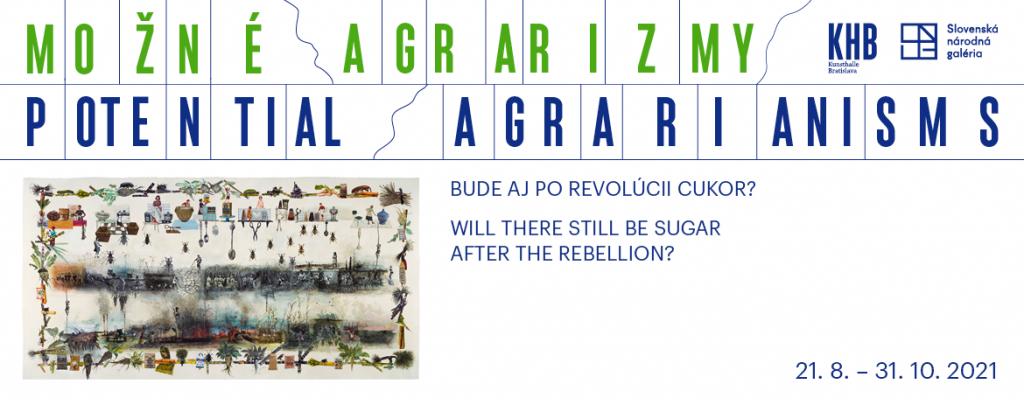 Možné agrarizmy, Kunsthalle Bratislava